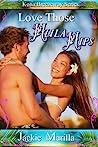 Love Those Hula Hips by Jackie Marilla