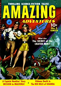 Amazing Adventures, Volume 5, The Secret of the Crater-Men