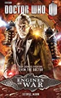 Doctor Who: Engines of War (Doctor Who: New Series Adventures Specials, #4)