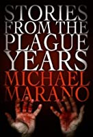 Stories from the Plague Years