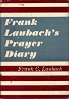 Frank Laubach's prayer diary