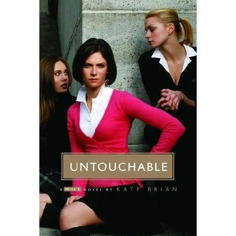 Untouchable (Private, #3) by Kate Brian