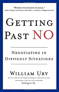 Getting Past No: Negotiating in Difficult Situations