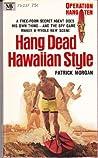 Hang dead Hawaiian style
