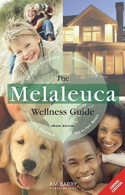the melaleuca wellness guide by rm barry publications rh goodreads com melaleuca wellness guide 15th edition melaleuca wellness guide rm barry publications
