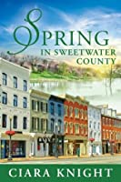 Spring in Sweetwater County (Sweetwater County #2)