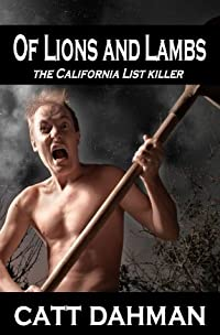 Of Lions and Lambs: California List Killer (Virgil McLendon Thrillers)