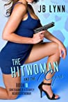 The Hitwoman and the 7 Cops (Confessions of a Slightly Neurotic Hitwoman #6)
