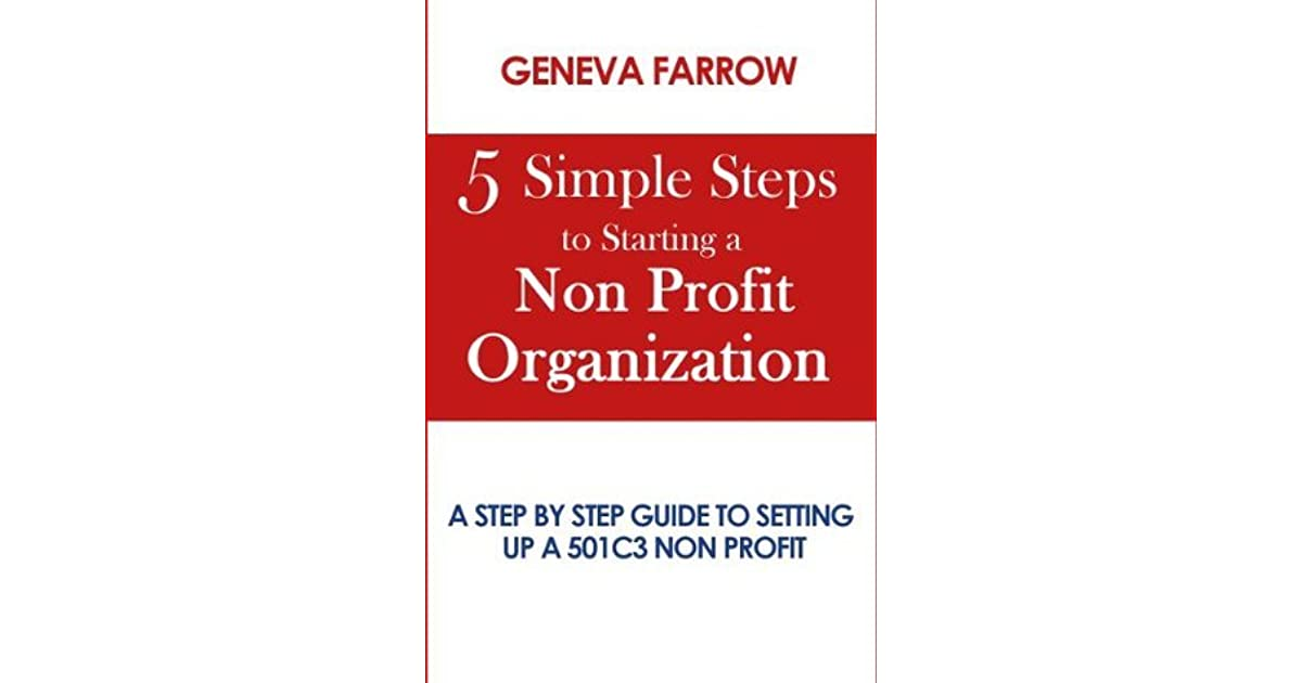 5 Simple Steps to Starting a Non Profit Organization