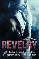 Revelry (Taint, #1)