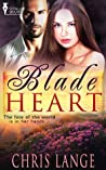 Blade Heart by Chris Lange