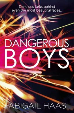 Dangerous Boys by Abigail Haas