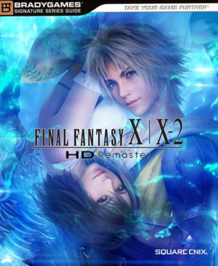 Final Fantasy X / X-2 HD Remaster Official Strategy Guide