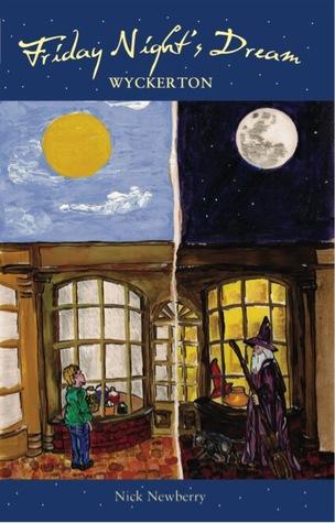 Friday Night's Dream Wyckerton (Book 1)