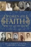 Women of Faith in the Latter Days, Volume Three: 1846-1870