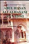 Abu Hasan Ali al-Nadwi by Ahmad Fahmi Zamzam