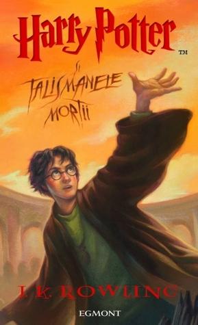 Harry Potter și Talismanele Morții by J.K. Rowling