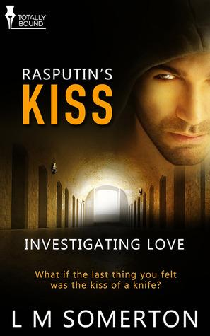 Rasputin's Kiss (Investigating Love #1)