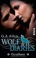 Gezähmt (Wolf Diaries, #1)