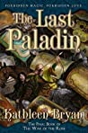 The Last Paladin (War of the Rose, #3)