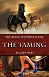 The Taming by Cary West