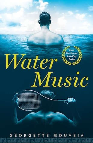Water Music (The Games Men Play, #1)
