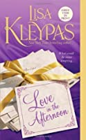 Love in the Afternoon (The Hathaways, #5)