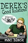 Derek's Good Relations