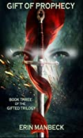 Gift of Prophecy (Gifted #3)