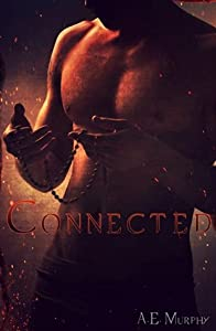 Connected (Broken, #2)