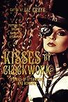 Kisses by Clockwork by Liz Grzyb