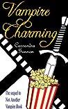 Vampire Charming by Cassandra Gannon