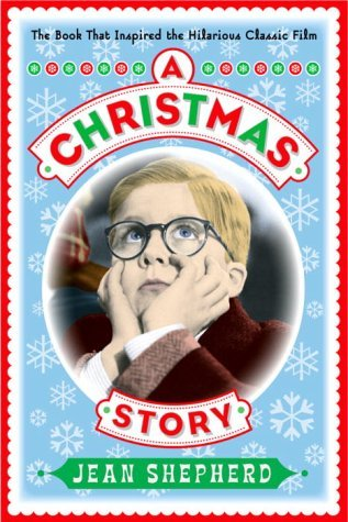 The Christmas Story Book.A Christmas Story By Jean Shepherd