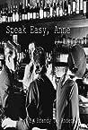 Speak Easy, Anne by Brandy D. Anderson