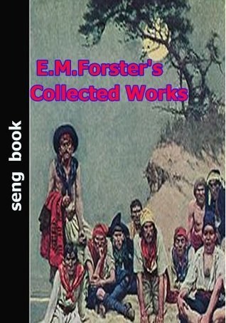 E.M. Forster's Collected Works