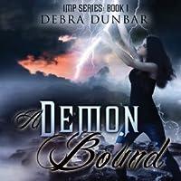 A Demon Bound Imp 1 By Debra Dunbar