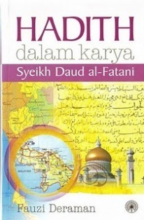 Hadith Dalam Karya Syeikh Daud Al Fathani By Fauzi Deraman