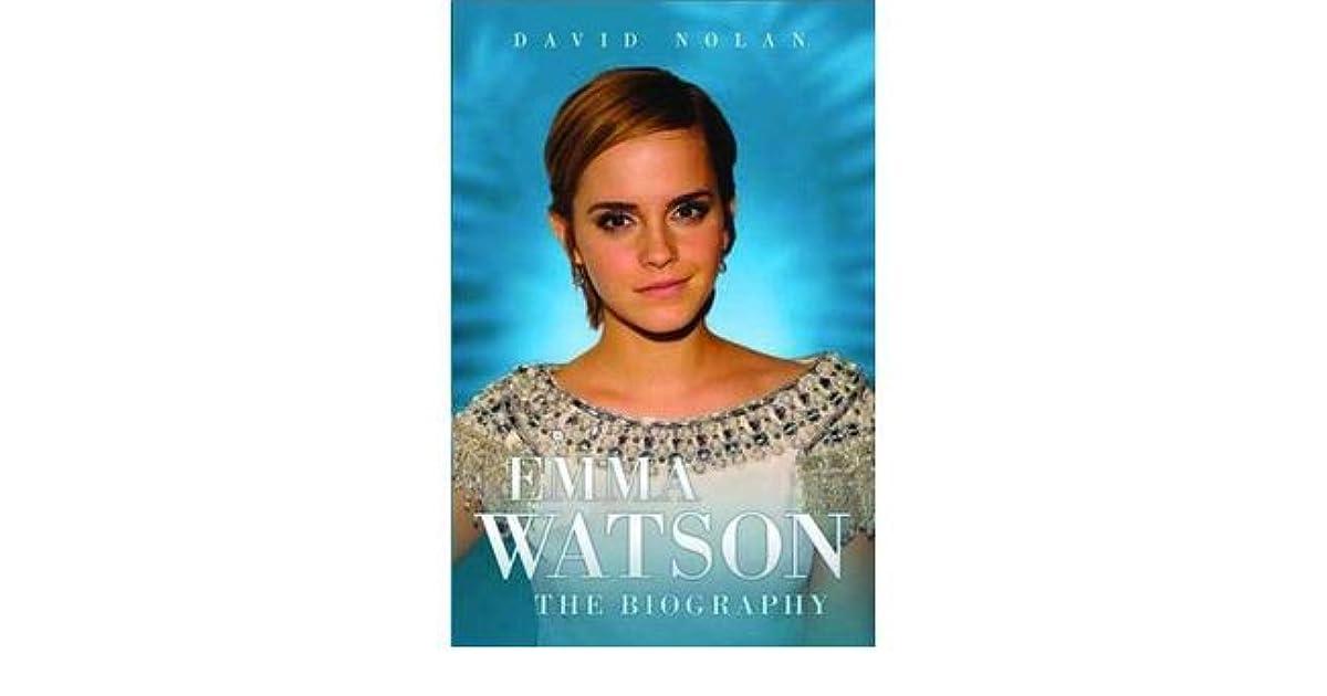 Emma Watson The Biography By David Nolan