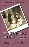 On the Big White Oak
