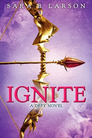 Ignite (Defy, #2)