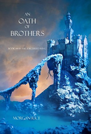 An Oath of Brothers by Morgan Rice