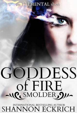 Goddess of Fire: Smolder