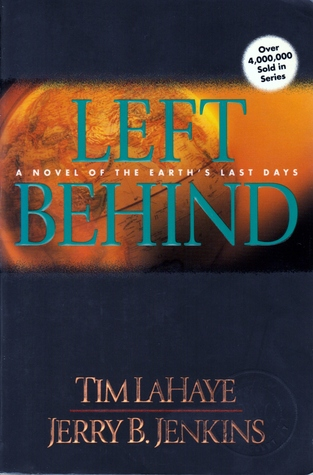 Left Behind (Left Behind, #1) by Tim LaHaye