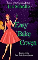 Easy Bake Coven (Easy Bake Coven #1)