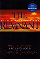The Remnant: On the Brink of Armageddon (Left Behind #10)