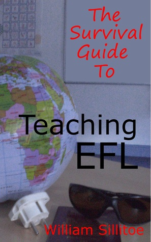 The Survival Guide To Teaching EFL