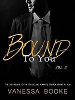 Bound to You: Volume 2 (Millionaire's Row #2)