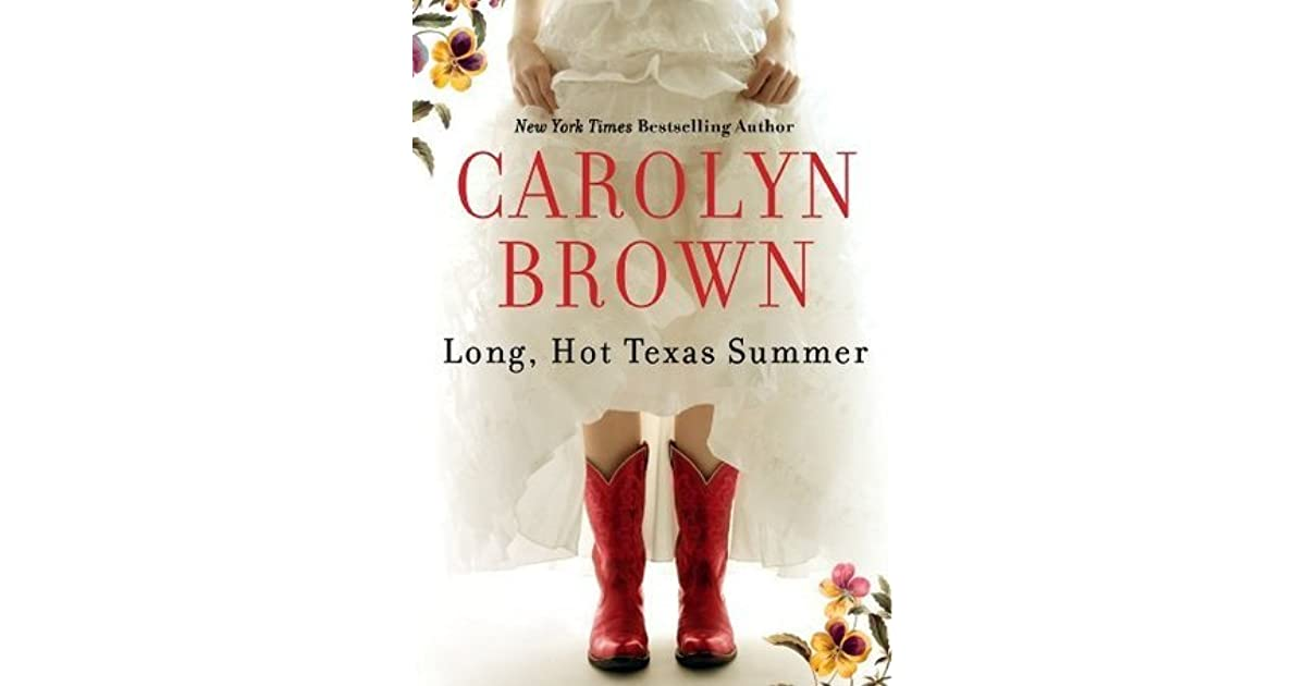 Long Hot Texas Summer By Carolyn Brown