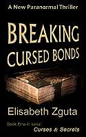Breaking Cursed Bonds (Curses & Secrets Book One)