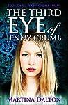 The Third Eye of Jenny Crumb (Jenny Crumb, #1)
